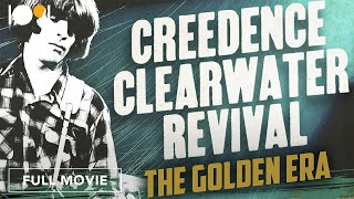 Creedence Clearwater Revival The Golden Era FULL DOCUMENTARY