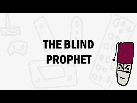 """"""" The Blind Prophet """" - ماهي؟  """