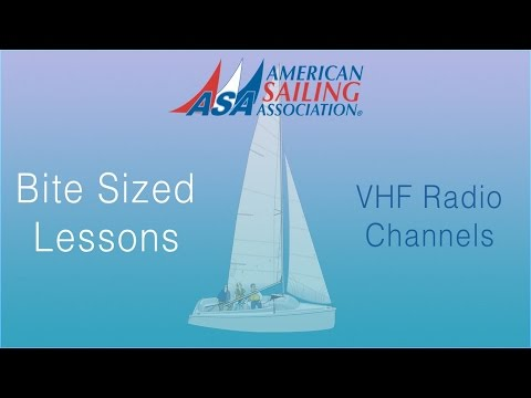 VHF Radio Channels an ASA Bite Sized Lessons