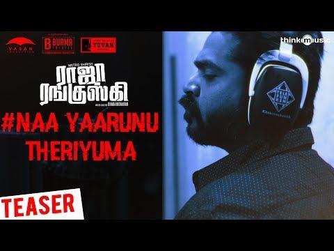 Raja Ranguski | Naa Yaarunu Theriyuma Song...