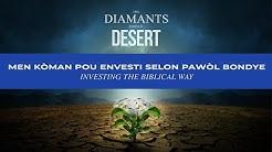 Men kòman pou envesti selon pawòl Bondye/Investing the Biblical way | Shekinah.fm