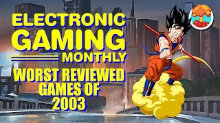 Electronic Gaming Monthly's Worst Reviewed Games of 2003 - Defunct Games