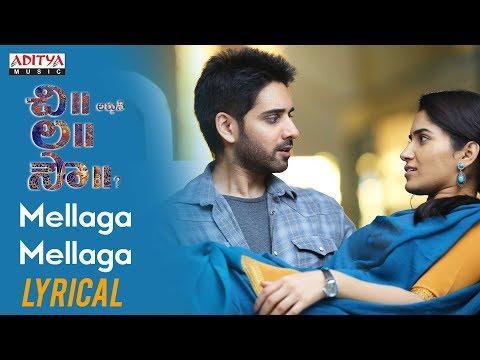 Mellaga Mellaga Lyrical || Chi La Sow Songs || Sushanth, Ruhani Sharma || Rahul Ravindran