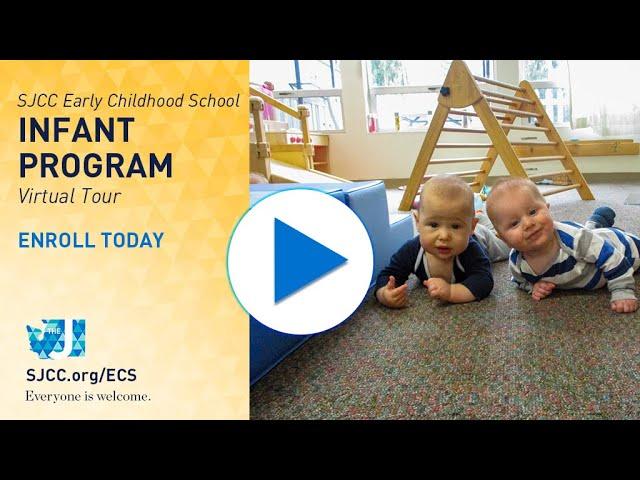 SJCC ECS - Infant Program - 2021 Virtual Tour