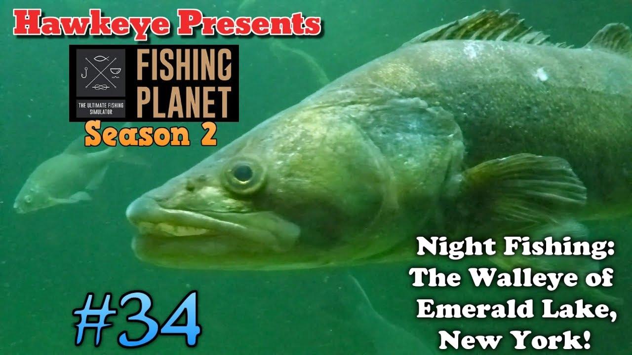 Fishing Planet S2 Night Fishing The Walleye Of Emerald