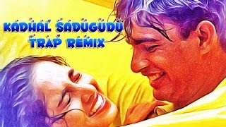 Kadhal Sadugudu Trap Remix (Rahul Sharma Mix) | Alaipayuthey