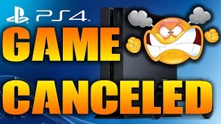 PS4 GAME CANCELED 2019 - Sony Quietly Sends Pre Order Cancellations