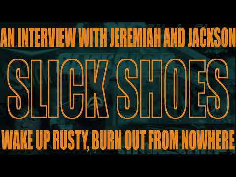 Slick Shoes (Jackson & Jeremiah) On The 'Growing Up Punk Podcast'