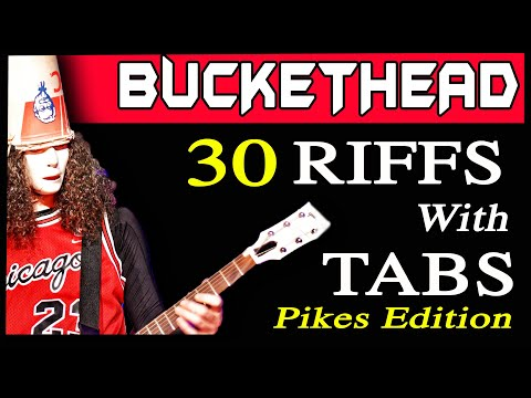 30 Cool Guitar Riffs (with Tabs) by Buckethead (Pikes Edition)