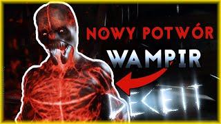 NOWE DLC - NOWY POTWÓR: WAMPIR! | Deceit [#22] | BLADII