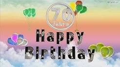 Happy Birthday 70 Jahre Geburtstag Video 70 Jahre Happy Birthday to You