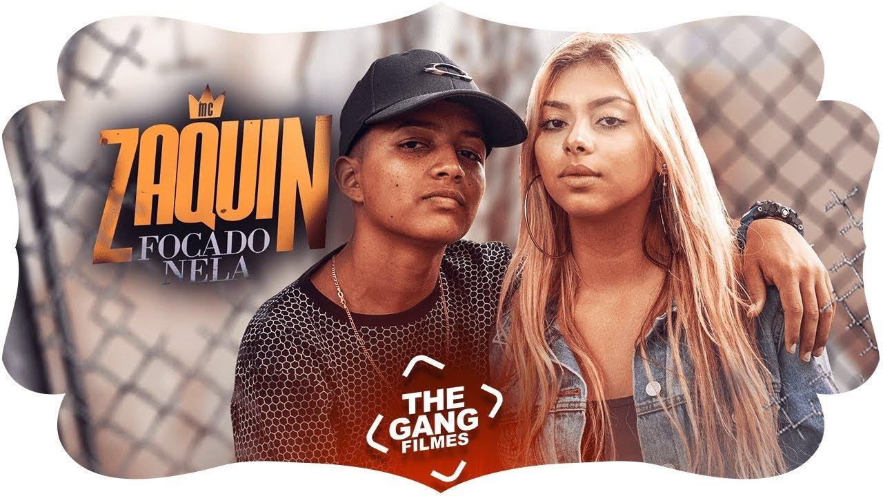 MC Zaquin - Focado nela (Vídeo Clipe) Lançamento 2018