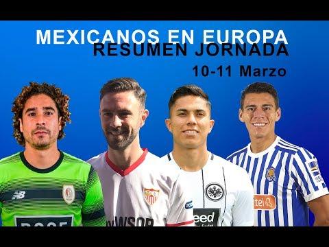 NUEVO RESUMEN JORNADA 10 Y 11 MARZO MEXICANOS EN EUROPA