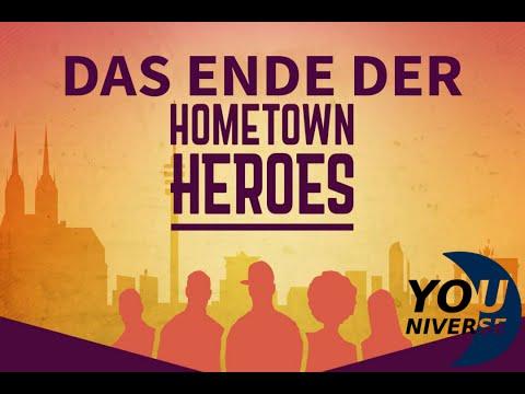 Das Ende der Hometown Heroes