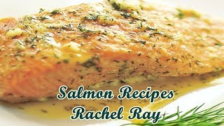 Salmon Recipes Rachel Ray