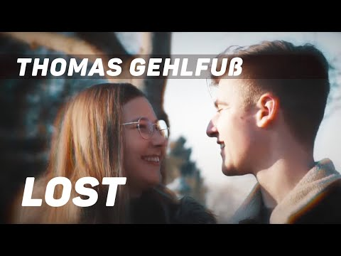 Thomas Gehlfuß - Lost (Official Music Video)