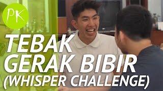 Tebak Gerak Bibir (Whisper Challenge) | PK Game Show Ep 4.1