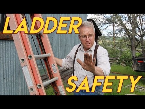 How to Not Fall Off A Ladder