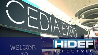 HiDEF Lifestyle: CEDIA 2019 First Impressions