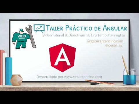 VideoTutorial 8 del Taller Práctico de Angular. Directivas ngIf, ngTemplate y ngFor