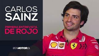 Carlos Sainz, la primera entrevista de rojo Ferrari | SoyMotor.com