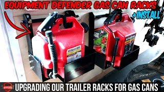 equipment defender surecan gas can racks checking out the new trailer racks unboxing install