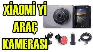 XIAOMI Yİ Araç Kamera İncelemesi