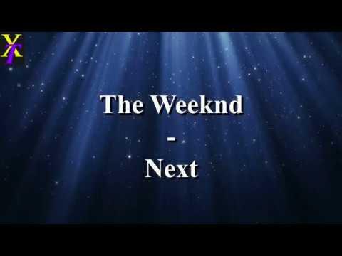 The Weeknd - Next (Lyrics)