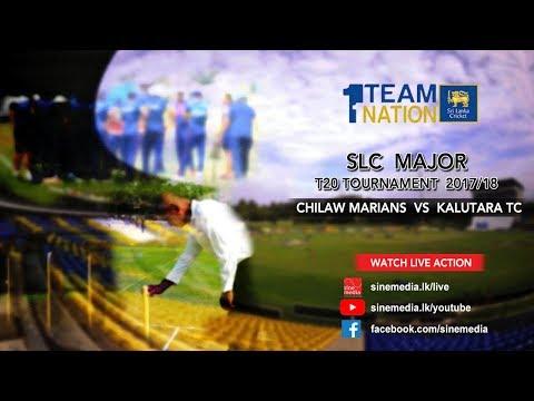 Chilaw Marians vs Kalutara TC - SLC Major T20 Tournament