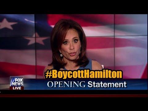 Judge Jeanine Blasts 'Hamilton' Play Actors in Opening Statement - #BoycottHamilton