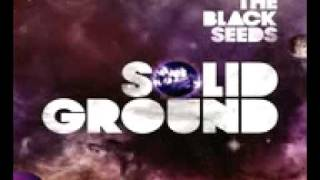 The Black Seeds - One Step At A Time