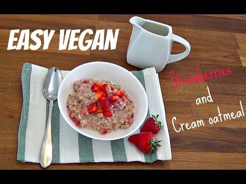 Easy vegan strawberries and cream oatmeal