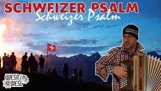 Schweizer Psalm Nationalhymne Steirische Harmonika
