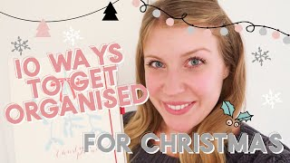 10 WAYS TO GET ORGANISED FOR CHRISTMAS   VLOGMAS DAY 1