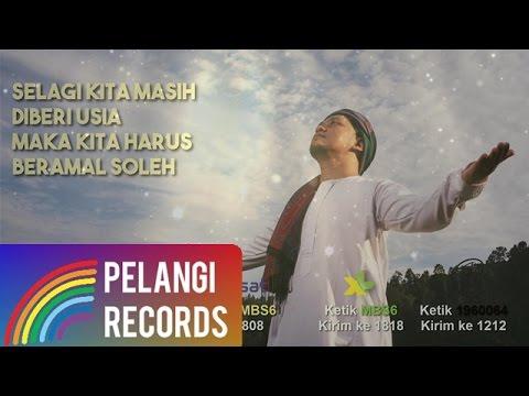 Free Download Religi - Teguh Permana - Beramal Soleh (official Lyric Video) Mp3 dan Mp4
