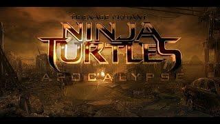 Teenage Mutant Ninja Turtles Apocalypse -  Fan Teaser Trailer