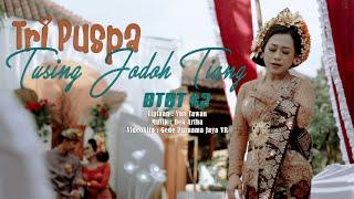 Download lagu TRI PUSPA - TUSING JODOH TIANG (Official Music Video)