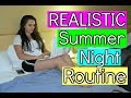 My REALISTIC Summer Night Routine