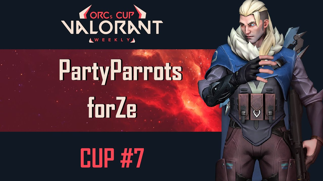 Valorant MONTAGE | ORCs CUP WEEKLY#7 | forZe - PartyParrots