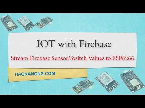 IOT with Firebase : Stream Switch/Sensor Values to ESP8266 NODEMCU | Control LED Using Firebase