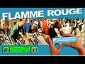 Vidéo: Flamme Rouge