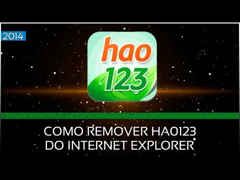 Como Remover Excluir Hao123 do Internet Explorer