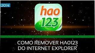 Como Remover Excluir Hao123 do Internet Explorer