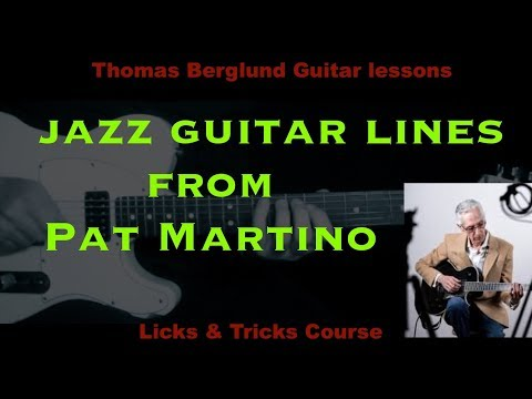 Jazz guitar lines from Pat Martino with Analysis - Jazz Guitar lesson