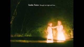 "Smoke Fairies - ""Summer Fades"" Album: Through Low Light And Trees 2..."