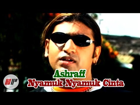 ASHRAFF - NYAMUK - NYAMUK CINTA - OFFICIAL VERSION