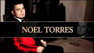 Noel torres - Por haber sido mía  2016
