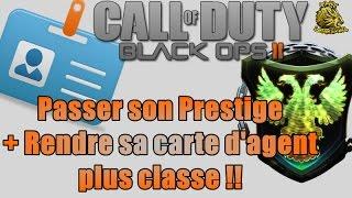 Black Ops 2 Passage du prestige, rendre sa carte d'agent + classe ,avoir les armes en diamants