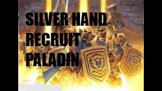 (Hearthstone) Silver Hand Recruit Paladin | Kobolds and Catacombs