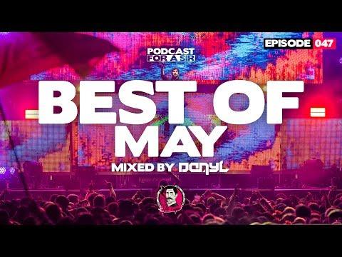 DanyL's EDM Playlist - Best Electro House Mix May 2017 - #047